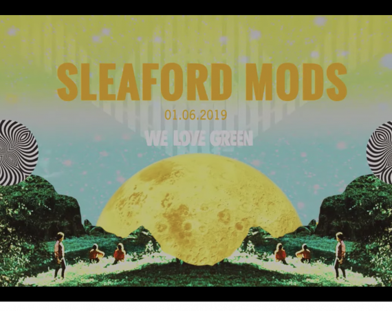Sleaford Mods – live @ We Love Green
