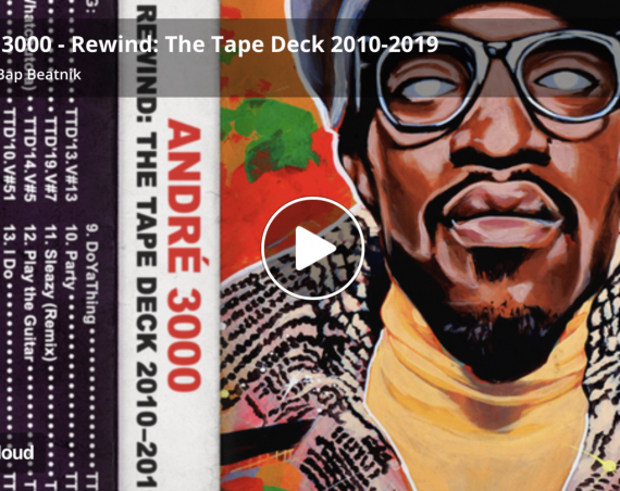 Andre 3000 – Rewind: The Tape Deck 2010-2019